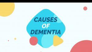 Causes of Dementia - Ankur Rehab Centre